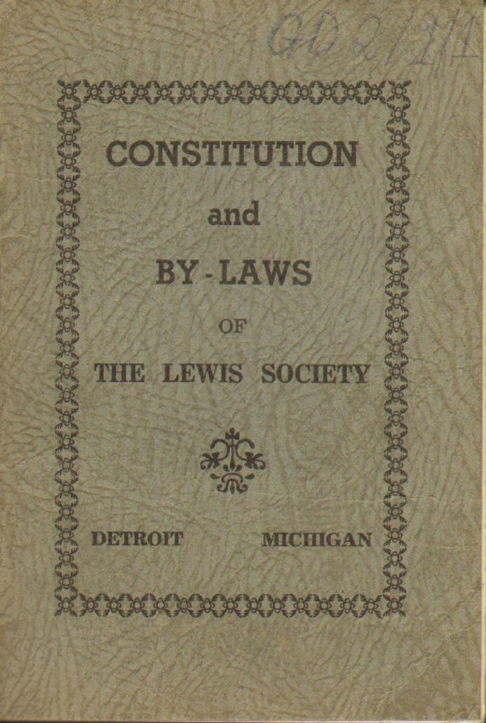 Constitution and By-Laws of the Lewis Society, Detroit, Michigan