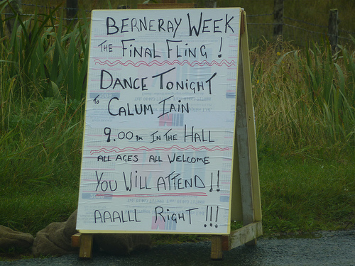 Berneray Week The Final Fling! Dance Tonight to Calum Iain 9.00 in the Hall All ages All Welcome You Will Attend!! AAALLL Right!!!